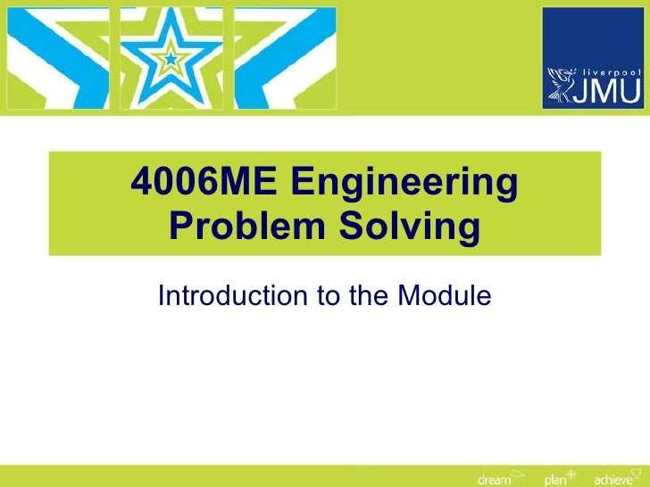 4006ME Engineering Problem Solving Introduction to the Module