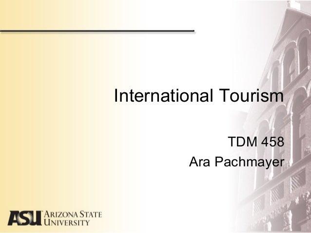 International TourismTDM 458Ara Pachmayer