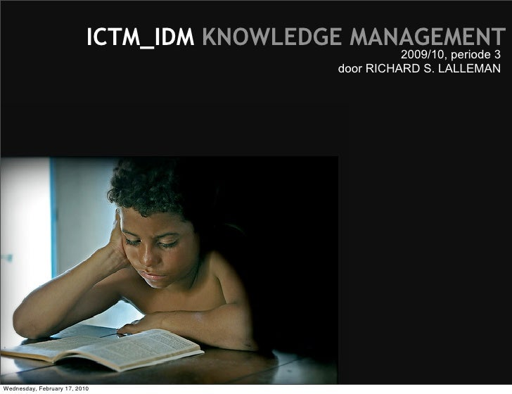 ICTM_IDM KNOWLEDGE MANAGEMENT                                                       2009/10, periode 3                    ...