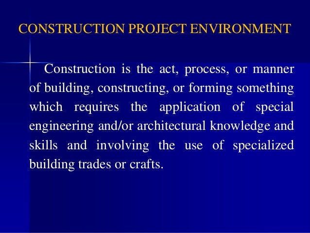 """overview of the uk construction industry Defining sustainable construction """"sustainability"""" is one of the world's most talked about but least understood words its meaning is often clouded by differing interpretations and by a tendency for the subject to be treated superficially."""