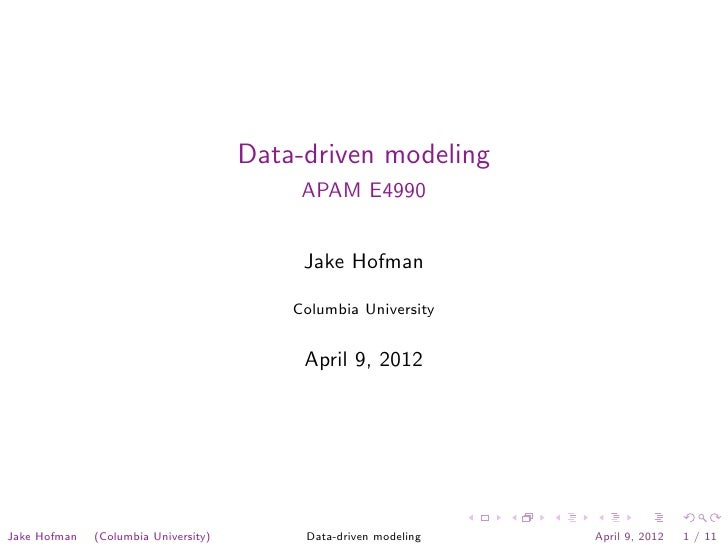 Data-driven modeling                                           APAM E4990                                           Jake H...