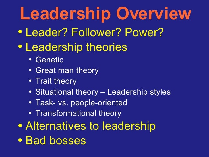 summary of leaders and followers Hersey created a model for situational leadership in the late 1960's that   leaders define the roles and tasks of the 'follower', and supervise them closely.