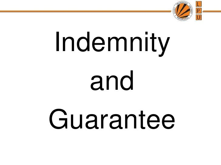 Indemnity <br />and <br />Guarantee<br />