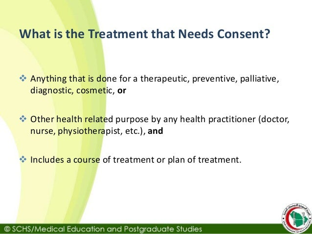 mental capacity and informed consent to receive treatment Anyone treating a person with a mental illness must get thier 'informed consent' before giving them treatment to give informed consent they must have the ' capacity' to make decisions.