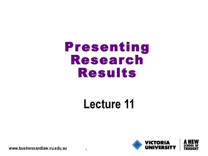 Pr esenting                           Resear ch                            Results                               Lecture 1...