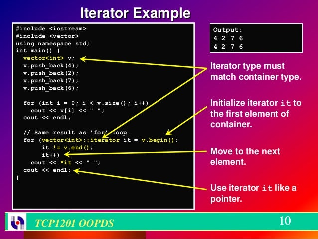 Iterator Example#include <iostream>                              Output:#include <vector>                                4...
