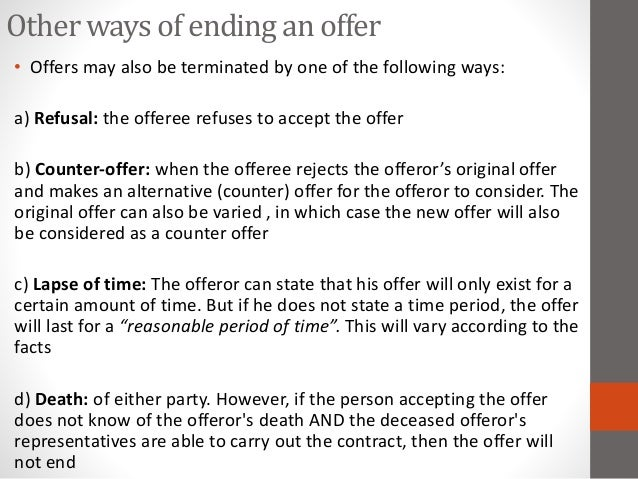 law missrepresentation counter offer offer revocation Types of offer specific offer: revocation of offer and acceptance counter offer: when an offeree.