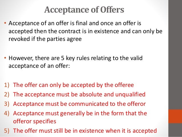 offer and acceptance law Suggested citation ekaterina pannebakker llm, offer and acceptance and the dynamics of negotiations: arguments for contract theory from negotiation studies, erasmus law review, 2, (2013):131-141.