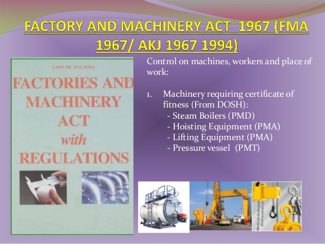 Control on machines, workers and place of work: 2. Certificate of competency for workers : - Drivers : Boiler, steam engin...