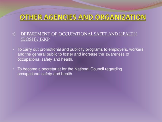 2) NATIONAL INSTITUTE OF OCCUPATIONAL SAFETY AND HEALTH (NIOSH) • NIOSH assists industries towards compliance in terms of ...