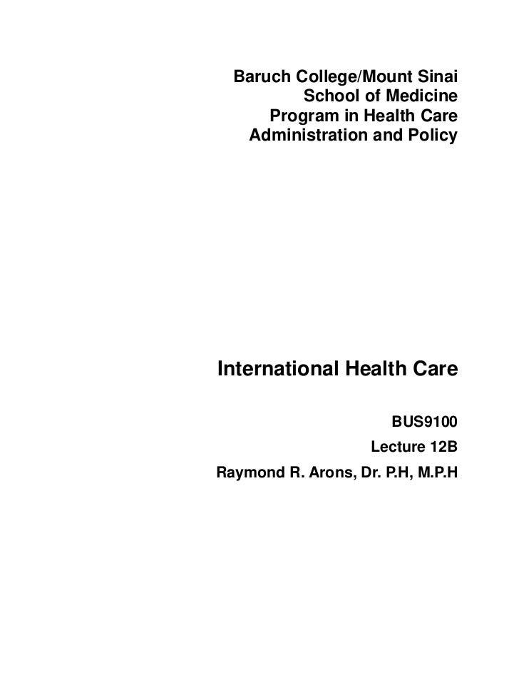 Baruch College/Mount Sinai          School of Medicine      Program in Health Care   Administration and PolicyInternationa...