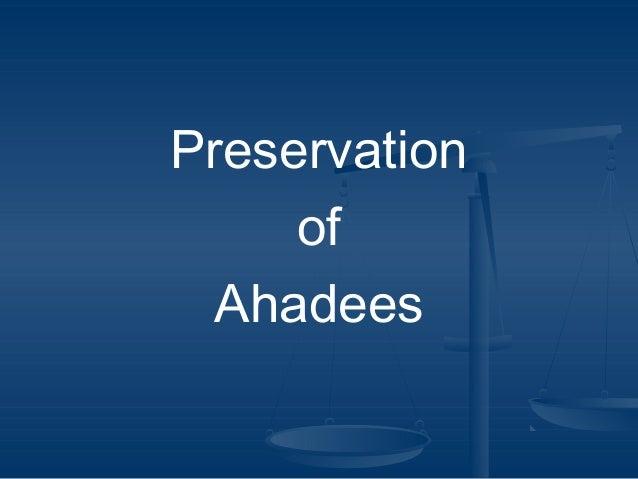 Preservation of Ahadees