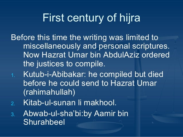 First century of hijra Before this time the writing was limited to miscellaneously and personal scriptures. Now Hazrat Uma...