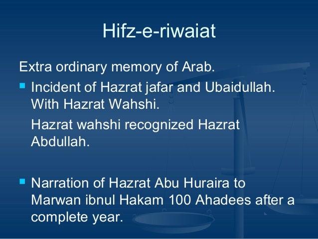 Hifz-e-riwaiat Extra ordinary memory of Arab.  Incident of Hazrat jafar and Ubaidullah. With Hazrat Wahshi. Hazrat wahshi...