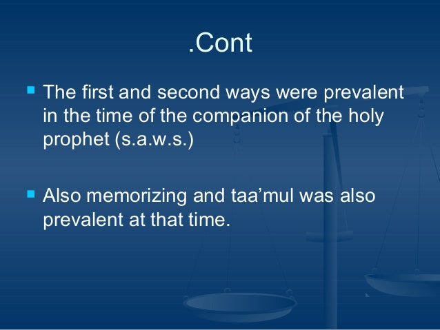 .Cont     The first and second ways were prevalent in the time of the companion of the holy prophet (s.a.w.s.) Also memo...