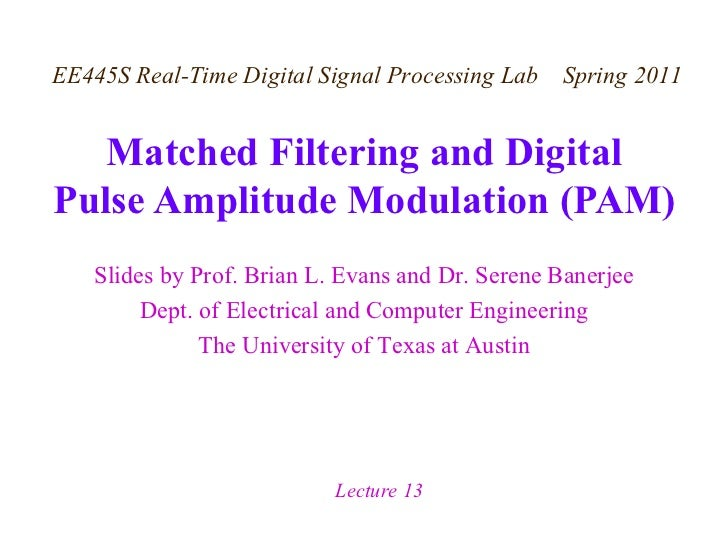 Matched Filtering and Digital Pulse Amplitude Modulation (PAM)