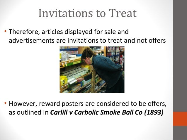 offer and invitation to treat Awarded for either offer or acceptance 2 an invitation to treat may be defined as  either: an invitation for offers or an invitation to open negotiations 3.