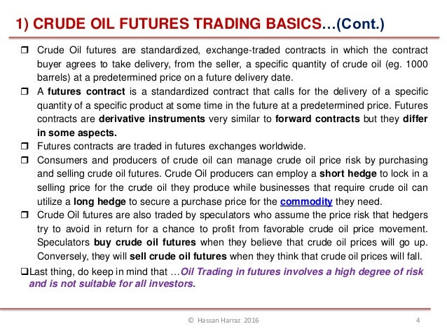 Crude oil futures options trading