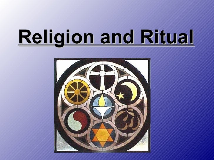 Religion and Ritual