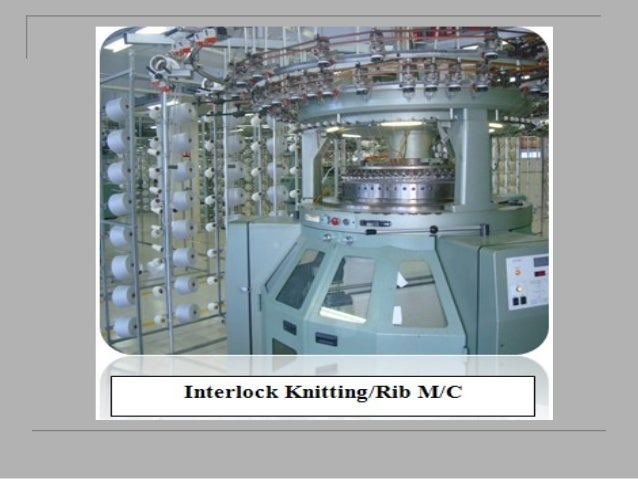 Knit Fabric Production Process : Knitted fabric manufacturing process