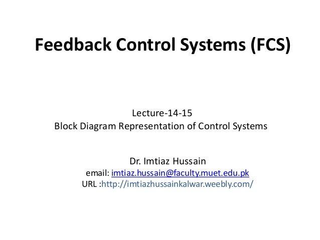 Block diagram representation of control systems 1 638gcb1399094997 block diagram representation of control systems feedback control systems fcs dr imtiaz hussain email imtiazssain ccuart Gallery