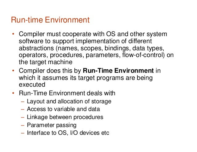 Lecture 14 Run Time Environment