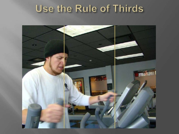 Use the Rule of Thirds<br />