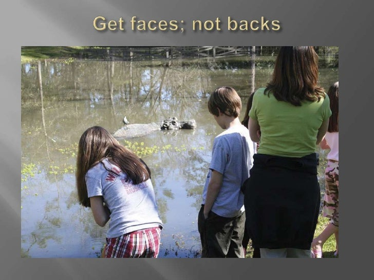Get faces; not backs<br />