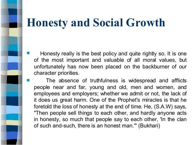 honesty speech It was my aunt who taught me the meaning of honesty  click the button above to view the complete essay, speech, term paper, or research paper how to cite this page.