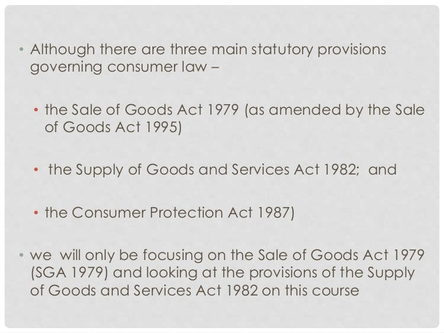 statutory implied terms This study will discuss on how the malaysian statutory implied terms in the sale of goods act, 1957 provide governance instruments to in order to achieve food and environmental sustainability.