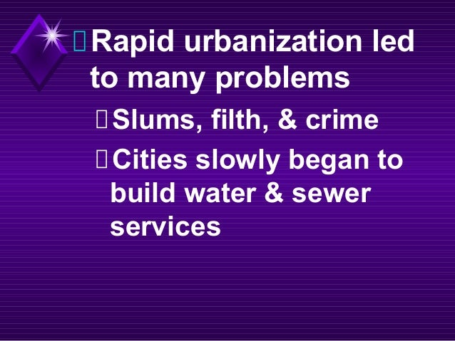 urbanization problems 1820 1850 Urbanization: 1865-1900 i the rise of urban america between 1850 & 1880 also condemned real city problems such as low worker wages leading.