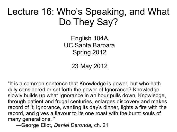 Lecture 16: Who's Speaking, and What            Do They Say?                           English 104A                       ...
