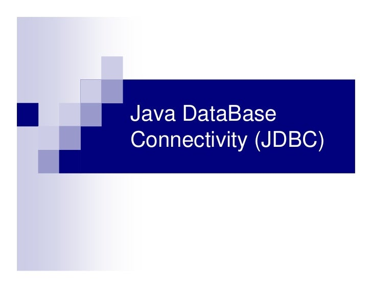 Java DataBaseConnectivity (JDBC)