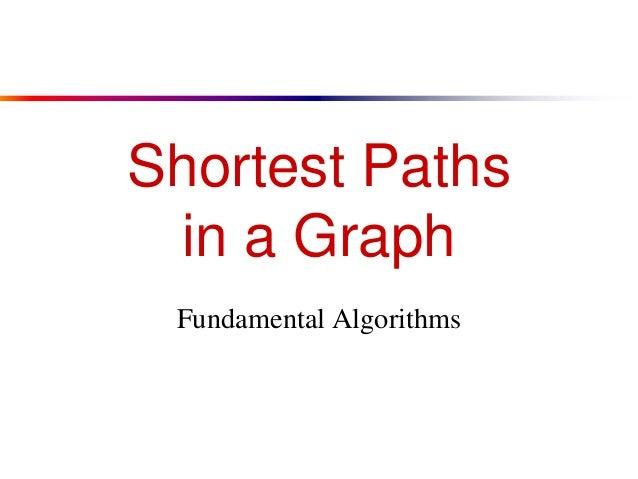 Shortest Paths in a Graph Fundamental Algorithms