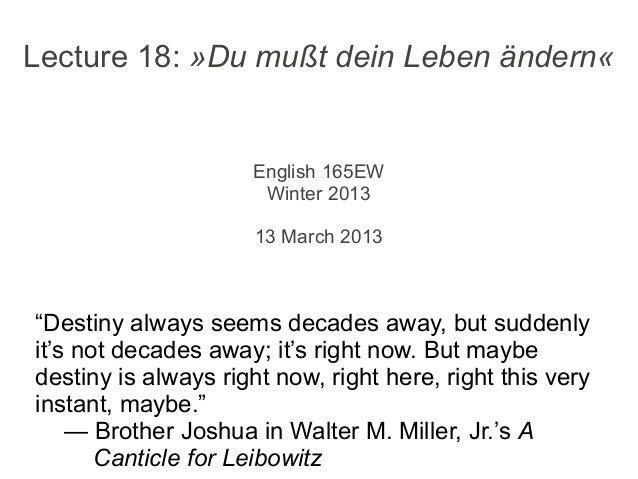 Lecture 18: »Du mußt dein Leben ändern«                     English 165EW                      Winter 2013                ...