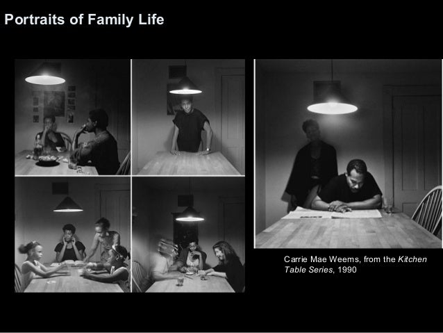 Carrie Mae Weems Kitchen Table Series Lecture 1990 2000 series 1972 76 16 portraits of family life carrie mae weems from the kitchen table workwithnaturefo