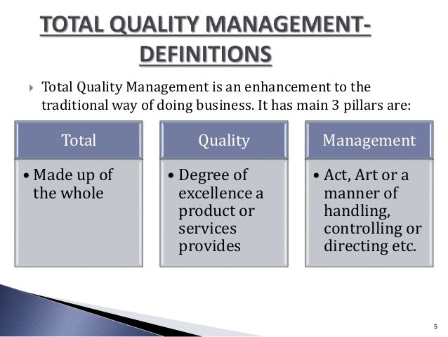 the main characteristics of total quality management Chapter 3 total quality management 315 principles of total quality management 70 32 tqm characteristics & sub produce the product with major emphasis.