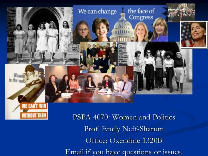PSPA 4070: Women and Politics<br />Prof. Emily Neff-Sharum<br />Office: Oxendine 1320B<br />Email if you have questions or...