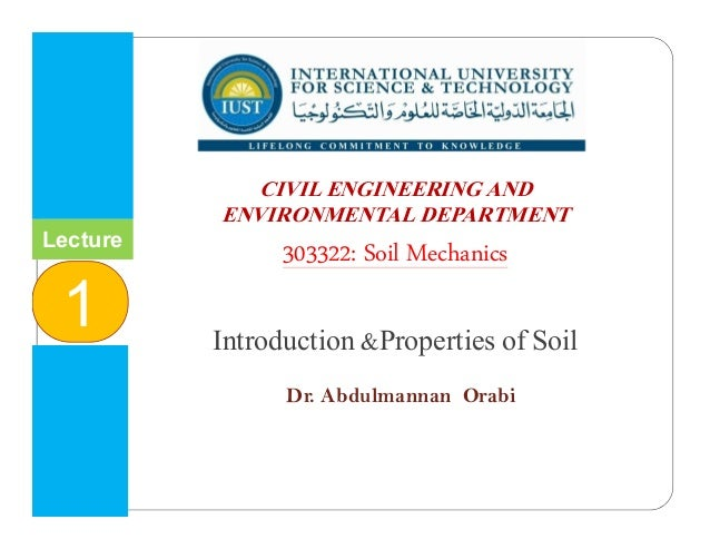 Lecture 1 introduction properties of soil for Introduction of soil