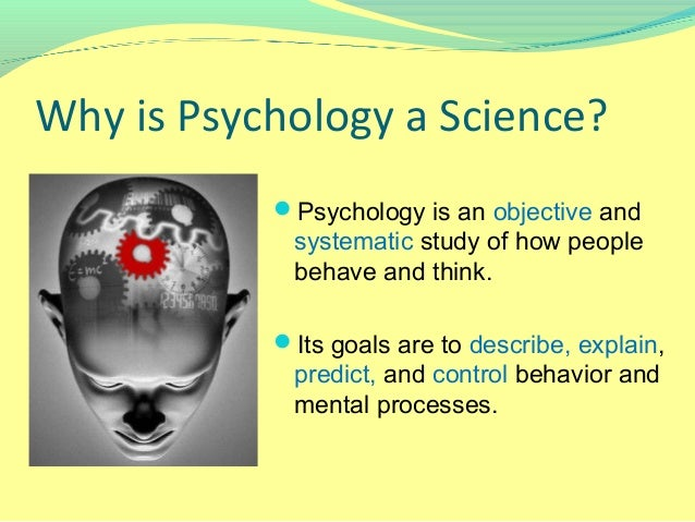 lecture  psychology as a science  why is psychology a science