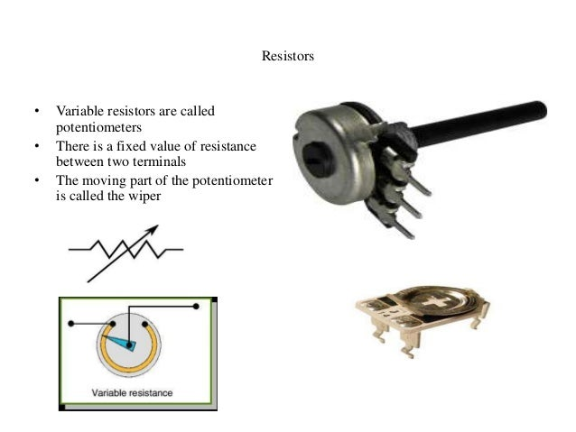 Variable Resistors Working And Applications