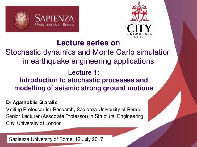 Academic excellence for business and the professions Lecture 1: Introduction to stochastic processes and modelling of seis...
