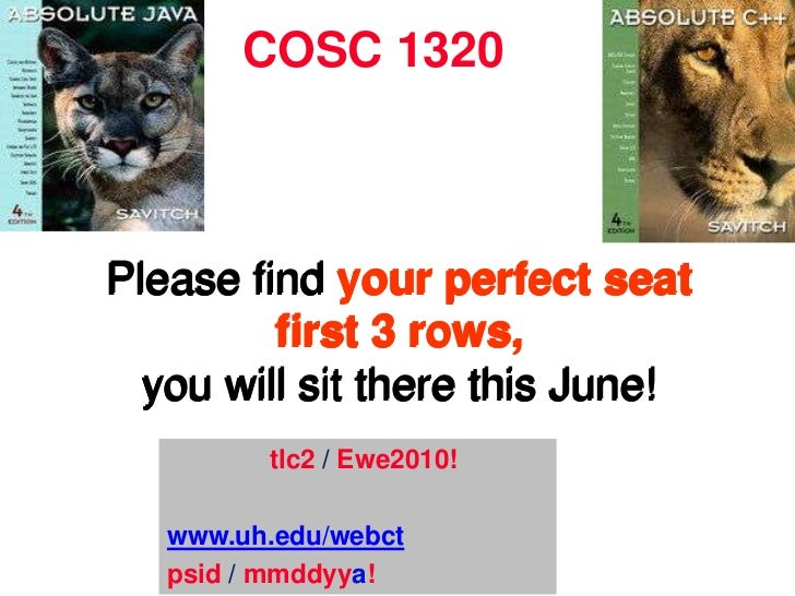 COSC 1320<br />Please find your perfect seat first 3 rows,you will sit there this June!<br />Please find your perfect seat...