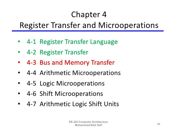 Chapter 4 Register Transfer and Microoperations •   4-1   Register Transfer Language •   4-2   Register Transfer •   4-3  ...
