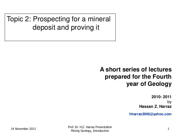 Topic 2: Prospecting for a mineral         deposit and proving it                                            A short serie...