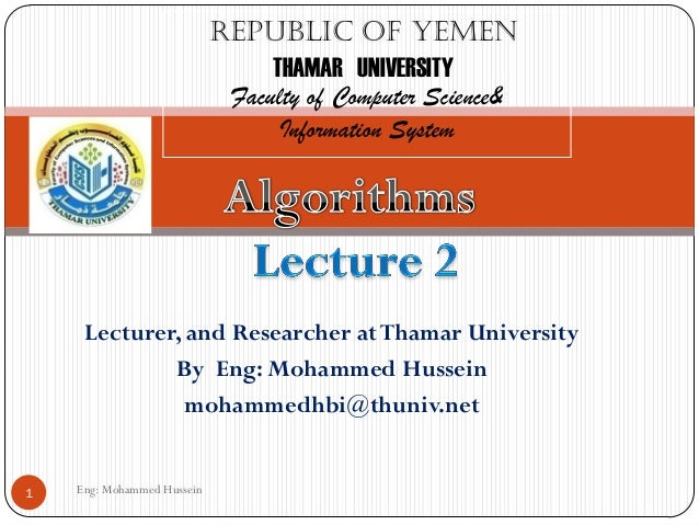 Eng: Mohammed Hussein1Republic of YemenTHAMAR UNIVERSITYFaculty of Computer Science&Information SystemLecturer, and Resear...