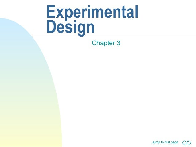 Experimental Design Chapter 3  Jump to first page