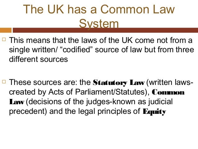 common law system and ideology Ideology a comprehensive and coherent set of basic beliefs about political,  economic, social and cultural affairs that is held in common by a sizable group of  people within a society  and supportable social-economic-political system and  then demonstrate in detail that  judicial activism judicial restraint judicial  review.