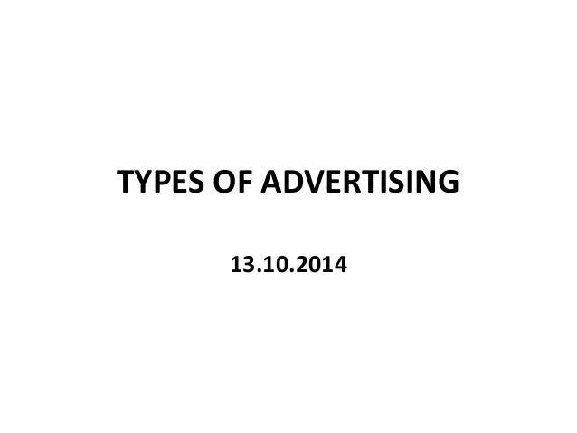 TYPES OF ADVERTISING  13.10.2014