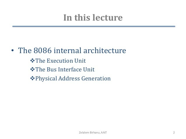Lecture2 for Internal architecture of 8086